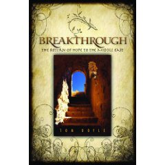 "Breakthrough: ""A must read new book on how powerfully the God of the Bible is moving in the Muslim world today."""