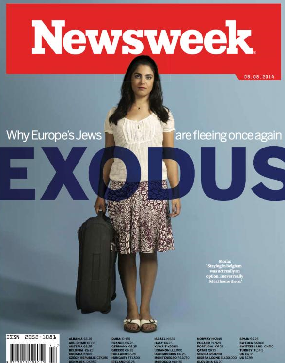 "Newsweek cover story for July 29, 2014: ""Exodus: Why Europe's Jews Are Fleeing Once Again."""